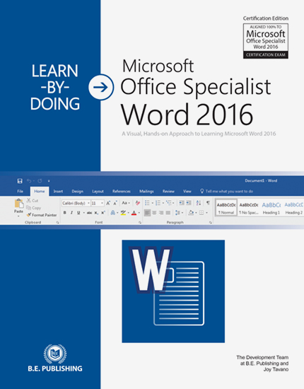 Learn-by-Doing: Microsoft Office Specialist 2016 Series - All 3 Titles
