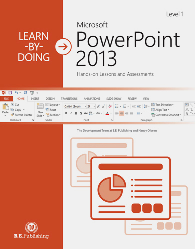 Learn By Doing Microsoft Powerpoint 2013