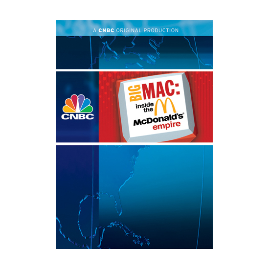 """big mac inside the mcdonalds empire 4 iv acknowledgement it is our esteemed pleasure to present the report on """" cnbc's big mac inside the mcdonald's empire"""" we express our."""
