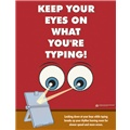 Keep Your Eyes on What You're Typing!