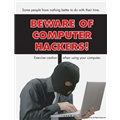 Beware of Computer Hackers! Exercise Caution When Using Your Computer
