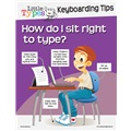 Little Types Keyboarding Tips: How do I sit right to type?