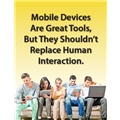 Mobile Devices Are Great Tools