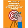 The Secret to Successful Marketing is Hitting the Target Market
