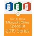 Learn-by-Doing: Microsoft Office Specialist 2019 Series - All 3 Titles