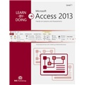 Learn-by-Doing: Microsoft Access 2013