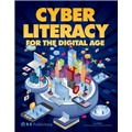 Cyber Literacy for the Digital Age