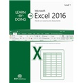 Learn-by-Doing: Microsoft Excel 2016