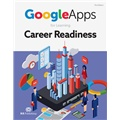 Google Apps for Learning Career Readiness