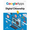 Google Apps for Learning Digital Citizenship