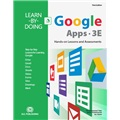 Learn-by-Doing: Google Apps, 3E