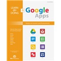 Learn-by-Doing: Google Apps, 2E