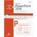 Learn-by-Doing: Microsoft PowerPoint 2016