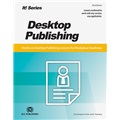 It! Series, 3E: Desktop Publishing