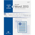 Learn-by-Doing: Microsoft Word 2013