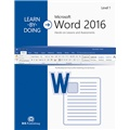 Learn-by-Doing: Microsoft Word 2016