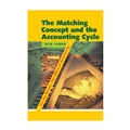 The ABCs of Accounting: The Matching Concept & the Accounting Cycle