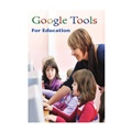 Google Tools for Education
