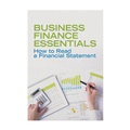 How to Read a Financial Statement: Business Finance Essentials