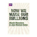 Moshi Monsters & Jojo Maman Bebe: How We Made Our Millions