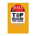 Top Careers in Two Years: Retail, Marketing, and Sales