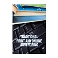 Traditional Print and Online Advertising