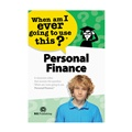 Personal Finance: When Am I Ever Going to Use This?
